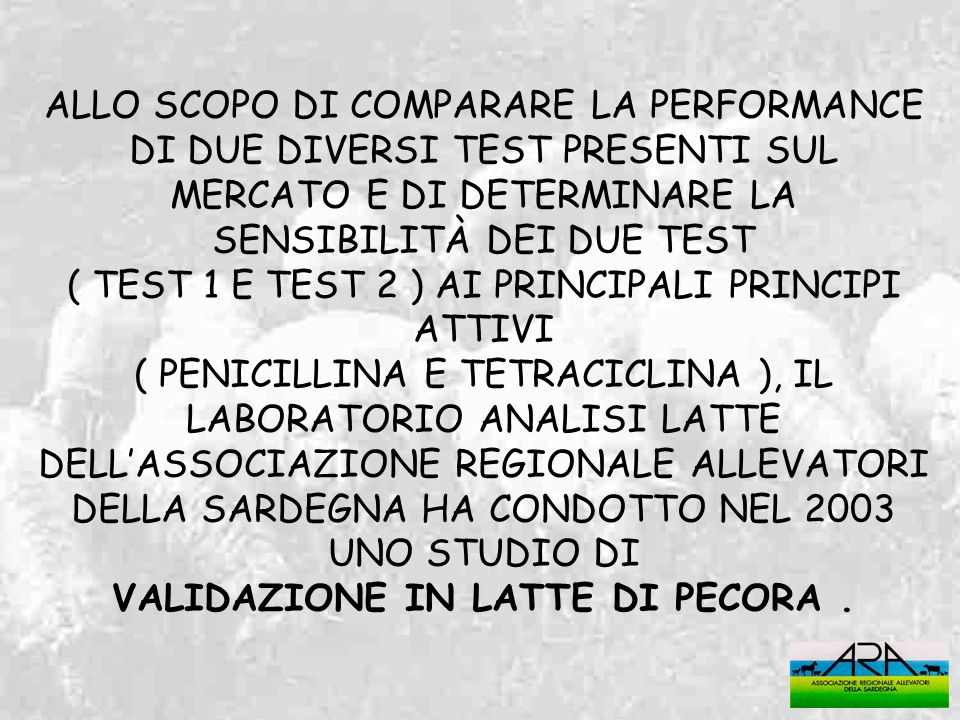 VALIDAZIONE IN LATTE DI PECORA .