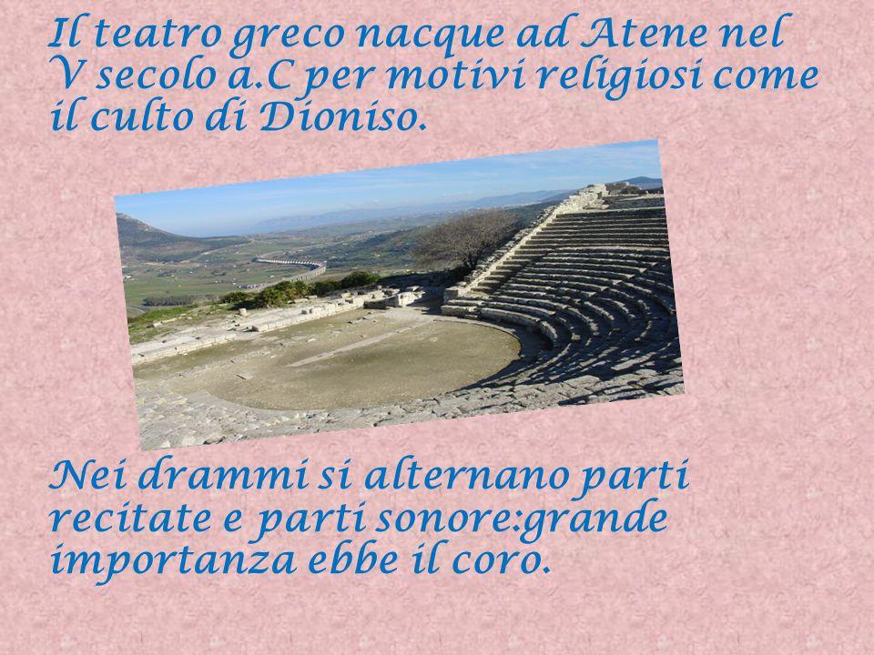 Il teatro greco nacque ad Atene nel V secolo a