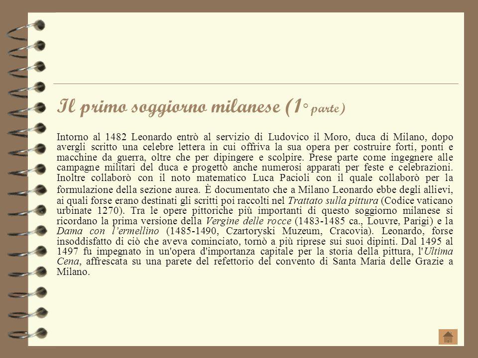 Il primo soggiorno milanese (1° parte)