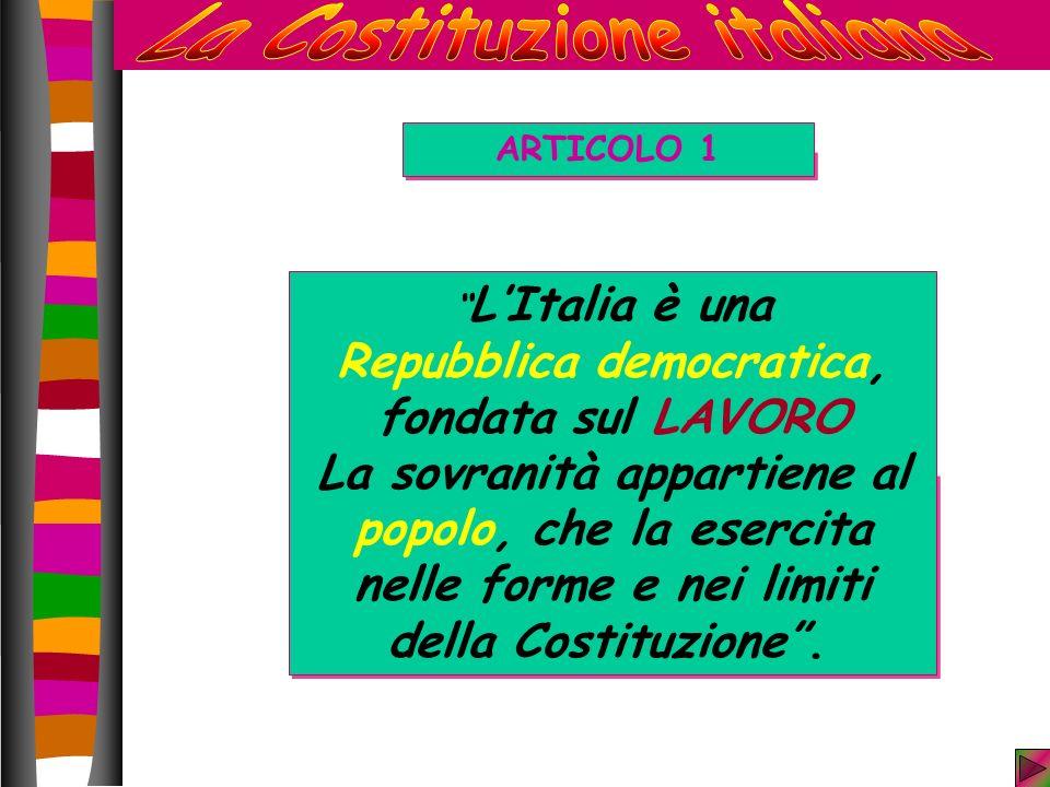 La Costituzione italiana Repubblica democratica,