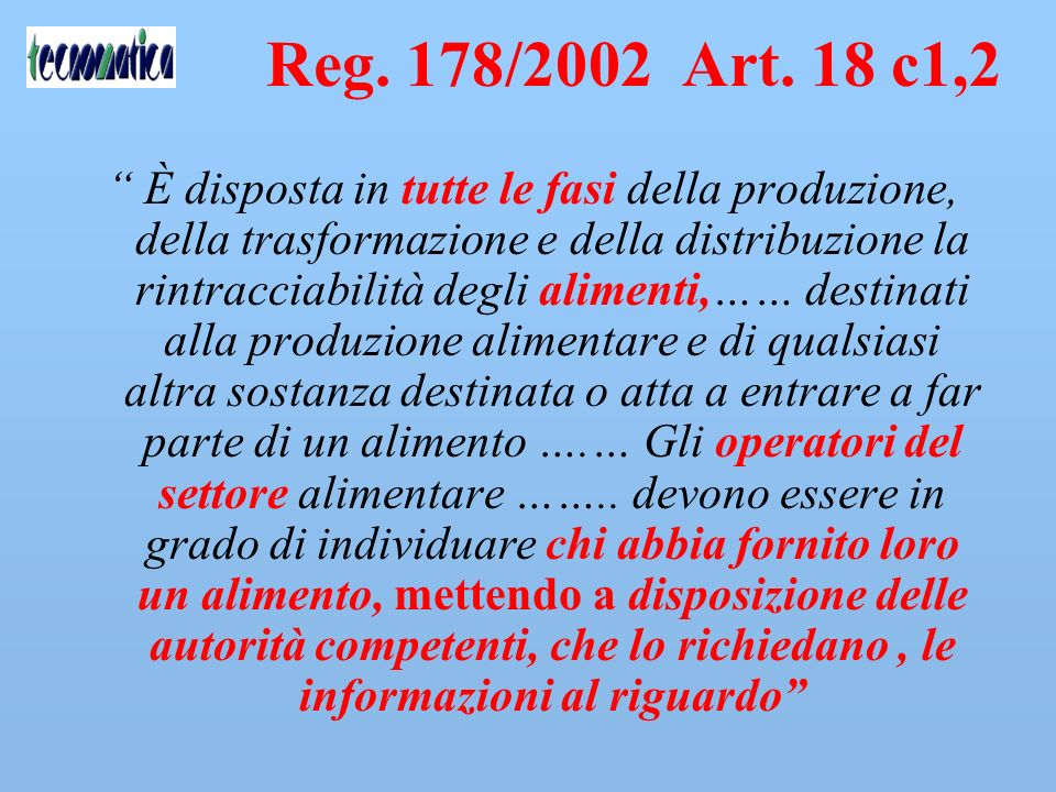Reg. 178/2002 Art. 18 c1,2