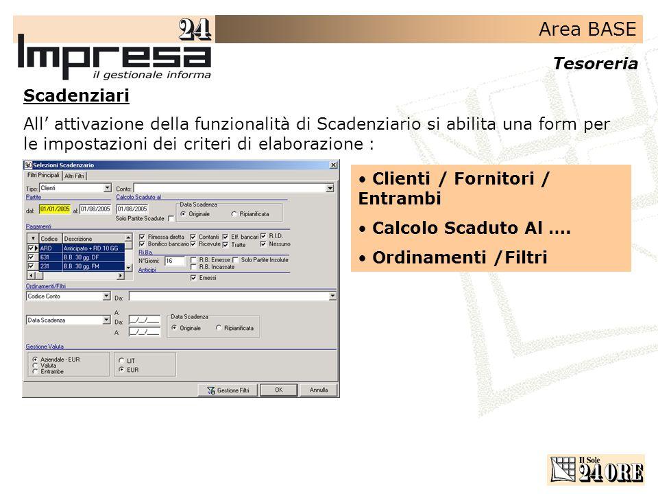 Scadenziari All' attivazione della funzionalità di Scadenziario si abilita una form per le impostazioni dei criteri di elaborazione :