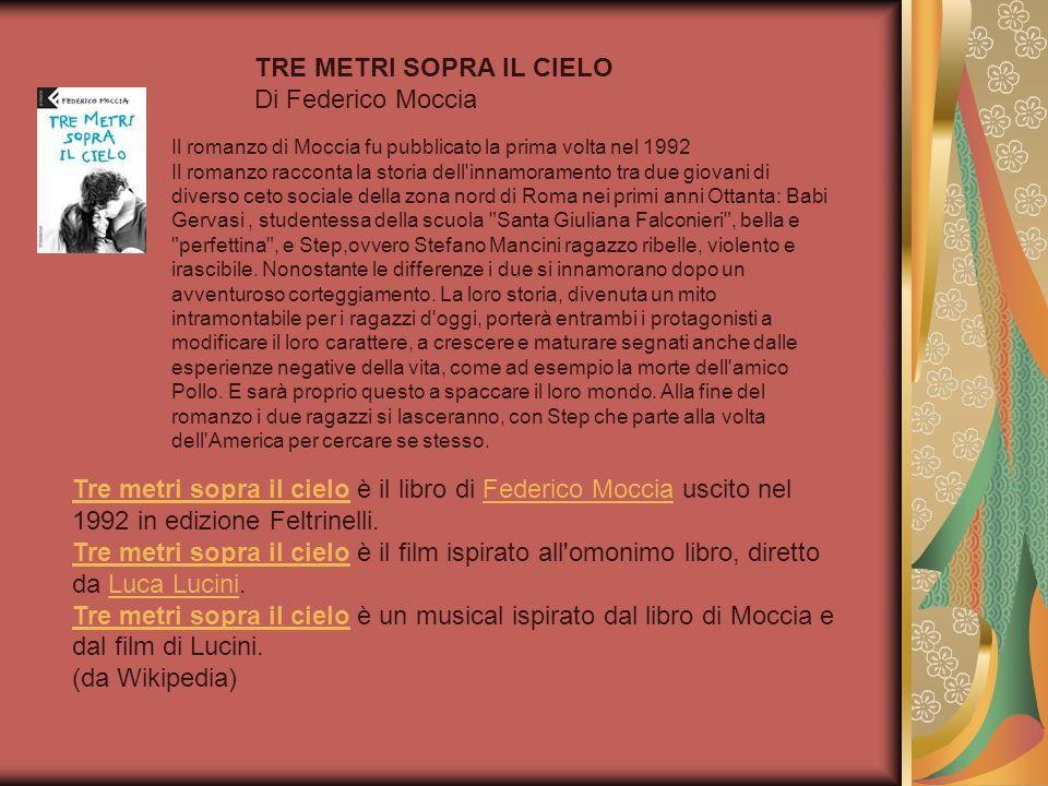 TRE METRI SOPRA IL CIELO Di Federico Moccia