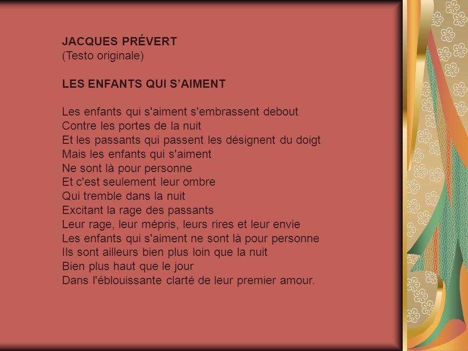 JACQUES PRÉVERT (Testo originale) LES ENFANTS QUI S'AIMENT.