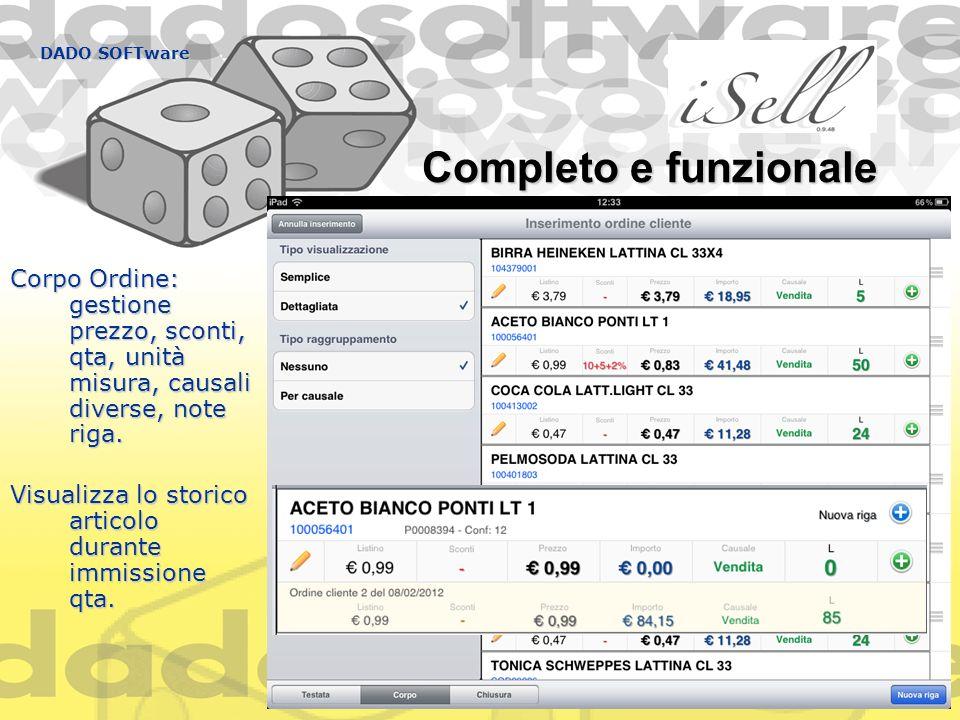 DADO SOFTware Completo e funzionale. Corpo Ordine: gestione prezzo, sconti, qta, unità misura, causali diverse, note riga.