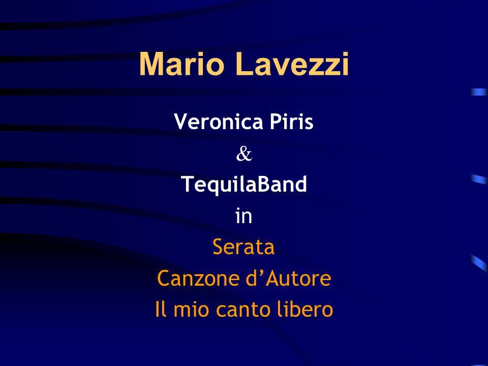 Mario Lavezzi Veronica Piris & TequilaBand in Serata Canzone d'Autore
