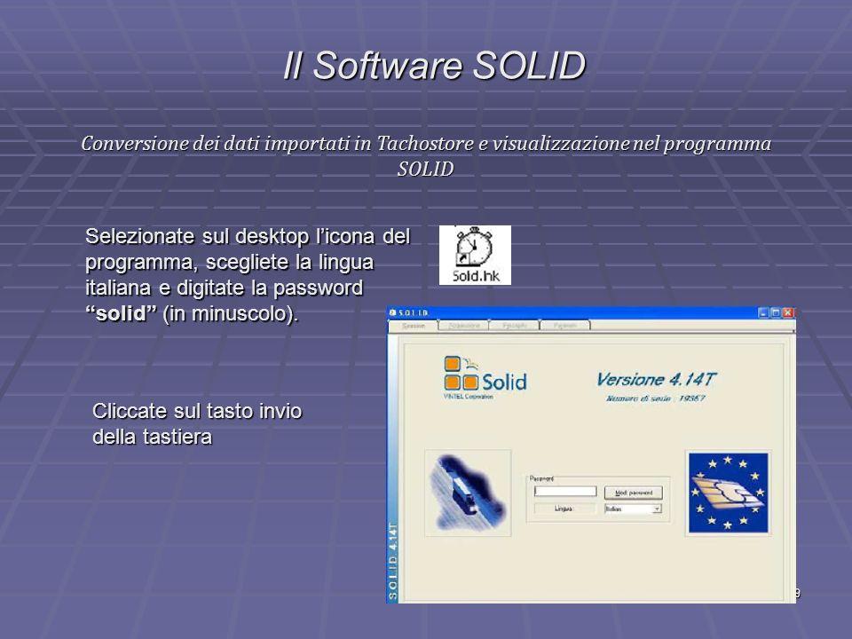 Il Software SOLID Conversione dei dati importati in Tachostore e visualizzazione nel programma SOLID.