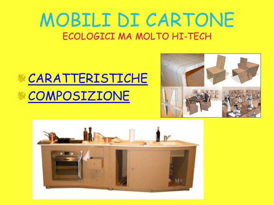MOBILI DI CARTONE ECOLOGICI MA MOLTO HI-TECH