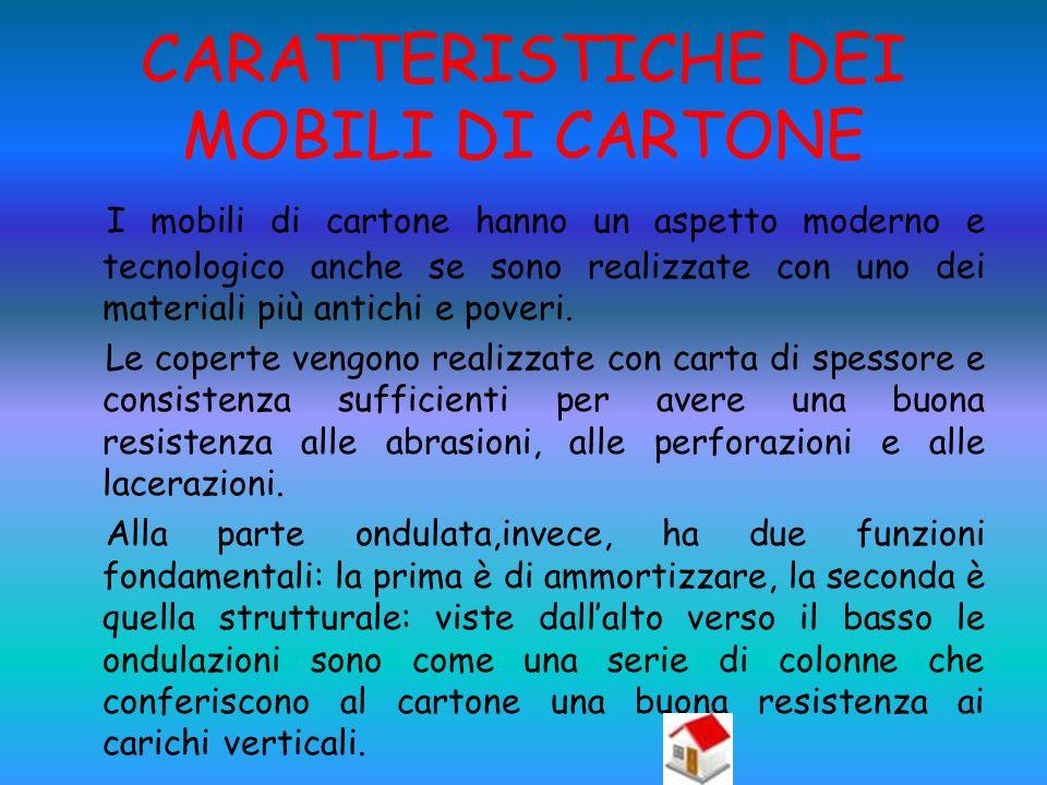 CARATTERISTICHE DEI MOBILI DI CARTONE