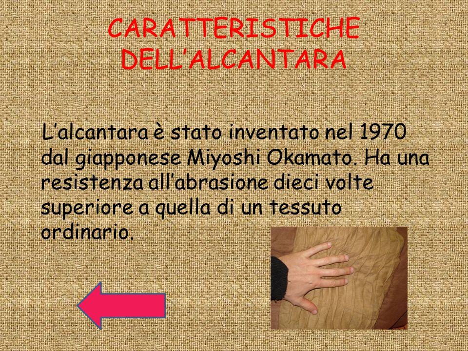 CARATTERISTICHE DELL'ALCANTARA