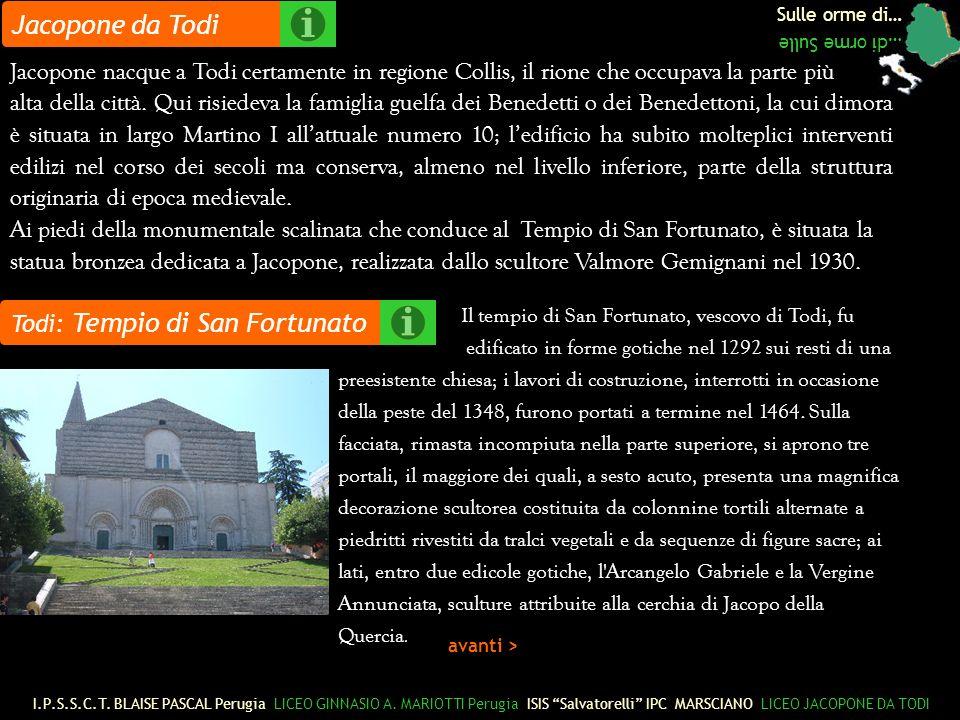 Jacopone da Todi Sulle orme di… …di orme Sulle. Jacopone nacque a Todi certamente in regione Collis, il rione che occupava la parte più.