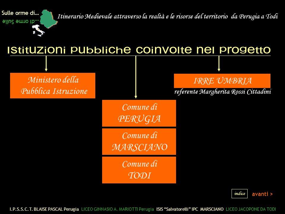 PERUGIA MARSCIANO TODI Ministero della IRRE UMBRIA Pubblica Istruzione
