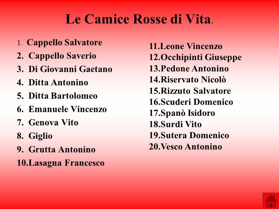 Le Camice Rosse di Vita. 11.Leone Vincenzo 2. Cappello Saverio