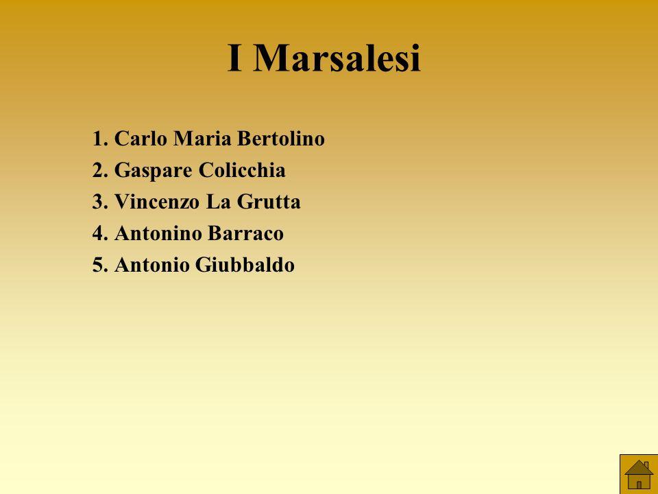 I Marsalesi 1. Carlo Maria Bertolino 2. Gaspare Colicchia