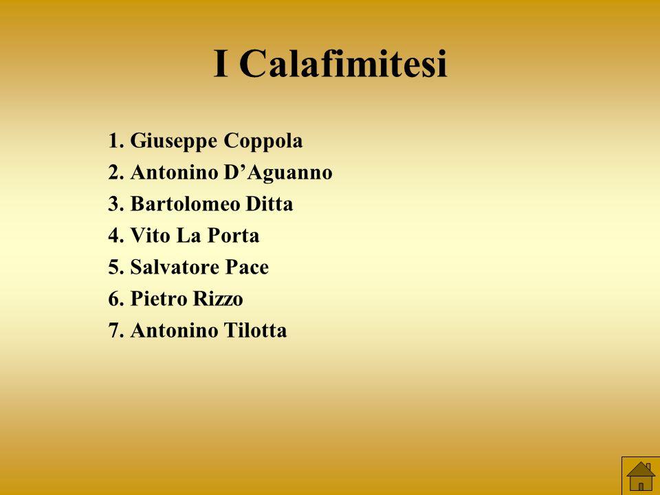 I Calafimitesi 1. Giuseppe Coppola 2. Antonino D'Aguanno