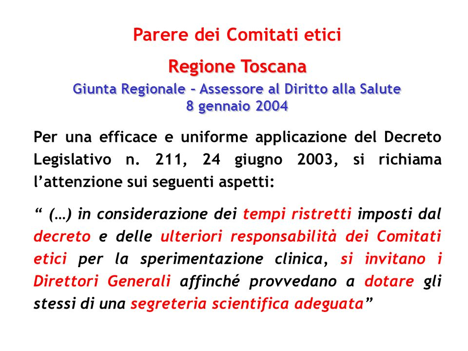 Parere dei Comitati etici Regione Toscana