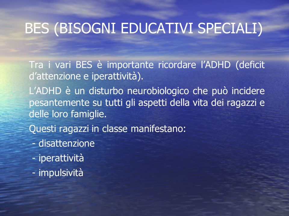 BES (BISOGNI EDUCATIVI SPECIALI)