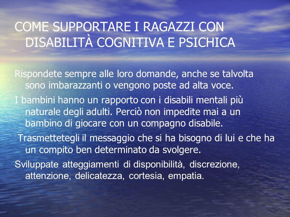 COME SUPPORTARE I RAGAZZI CON DISABILITÀ COGNITIVA E PSICHICA