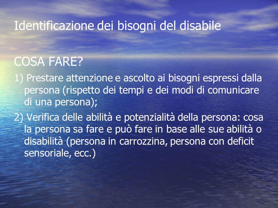 Identificazione dei bisogni del disabile COSA FARE
