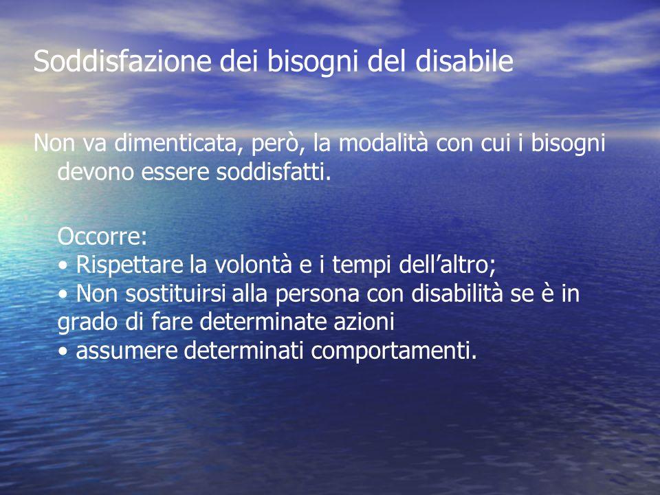 Soddisfazione dei bisogni del disabile