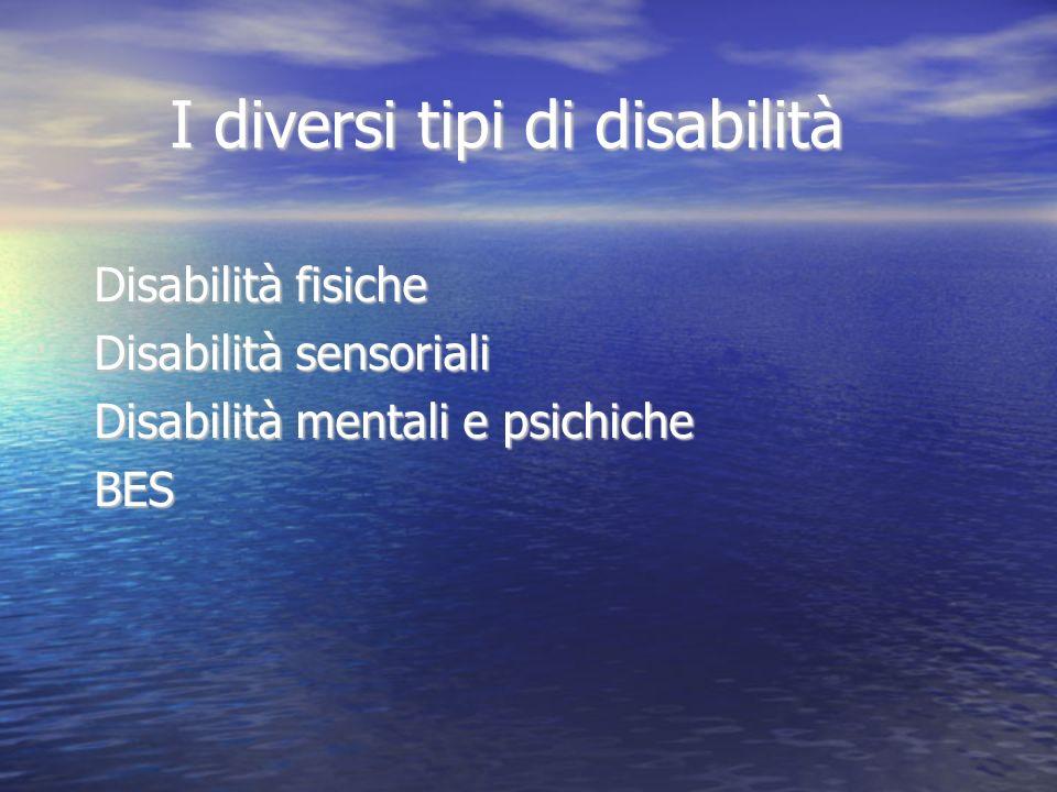 I diversi tipi di disabilità