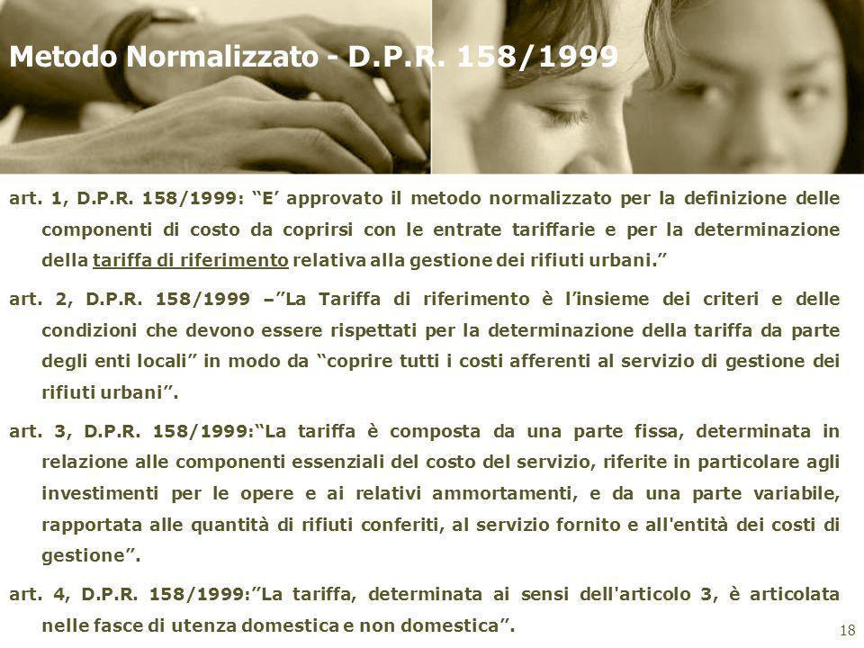 Metodo Normalizzato - D.P.R. 158/1999
