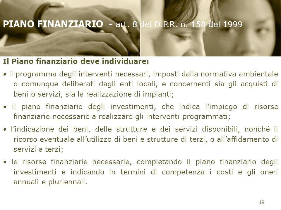 PIANO FINANZIARIO - art. 8 del D.P.R. n. 158 del 1999