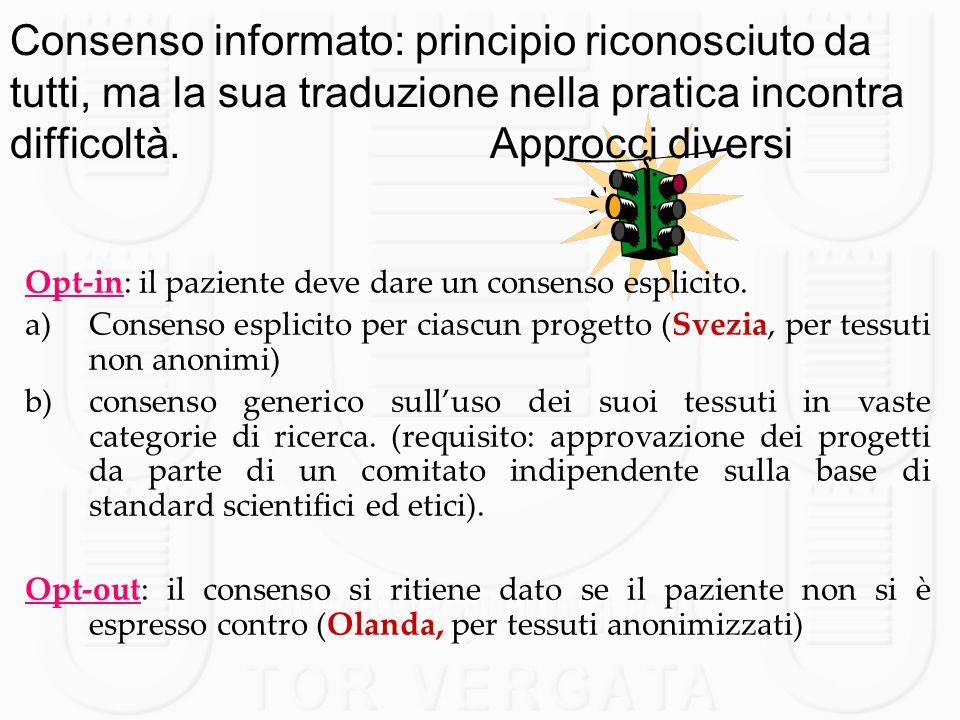 Consenso informato: principio riconosciuto da tutti, ma la sua traduzione nella pratica incontra difficoltà. Approcci diversi