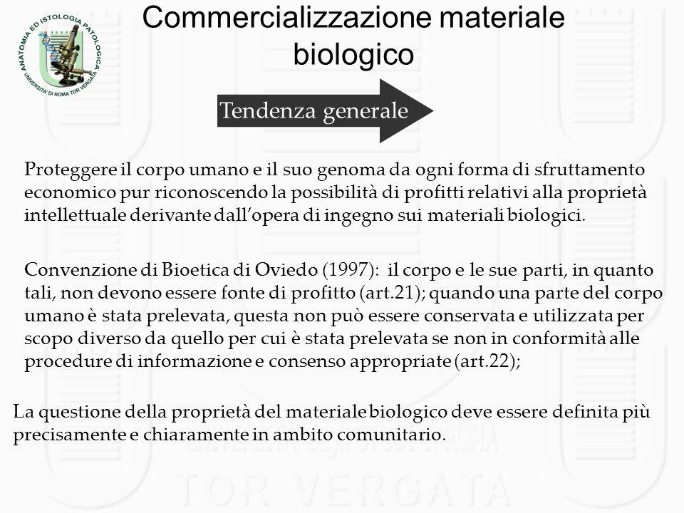 Commercializzazione materiale biologico