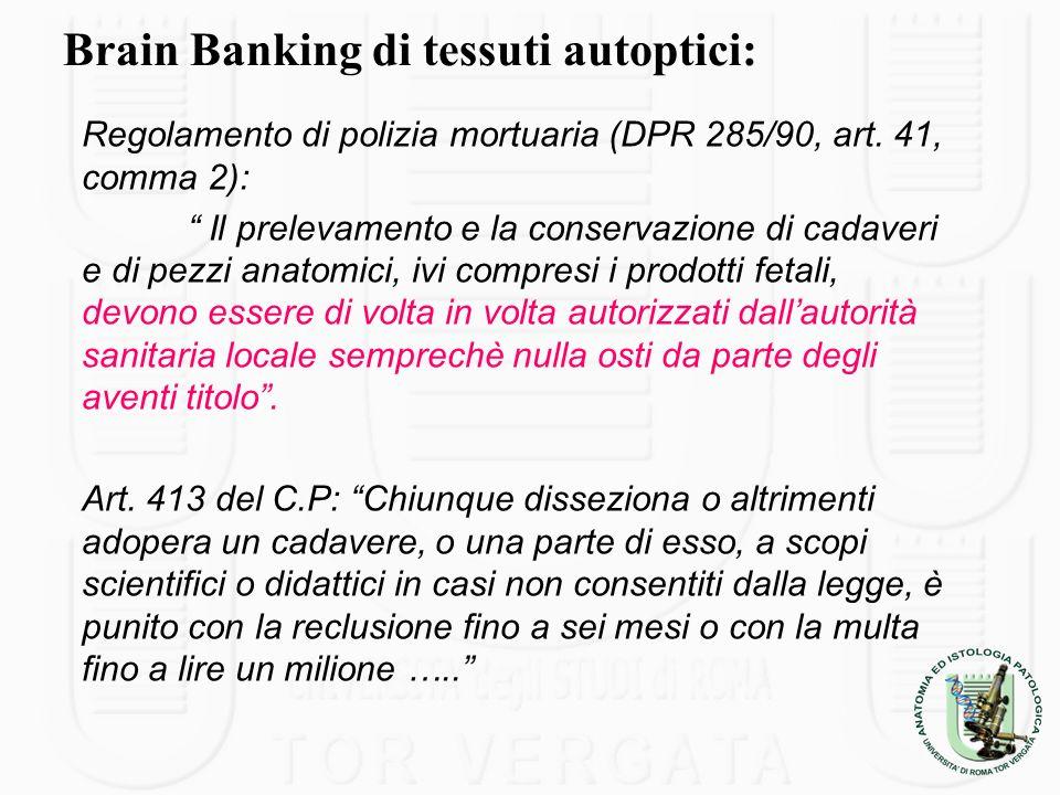 Brain Banking di tessuti autoptici:
