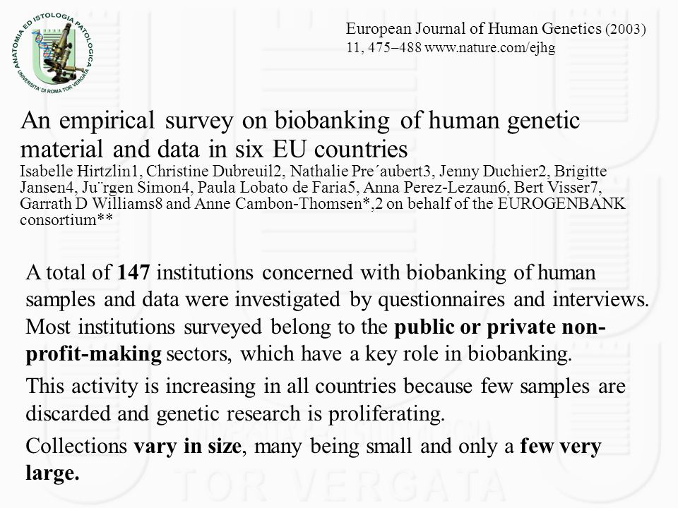 An empirical survey on biobanking of human genetic