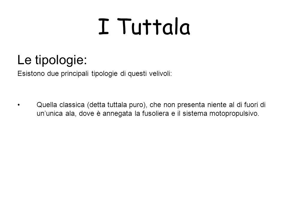 I Tuttala Le tipologie:
