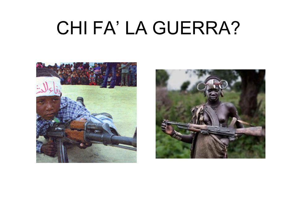 CHI FA' LA GUERRA