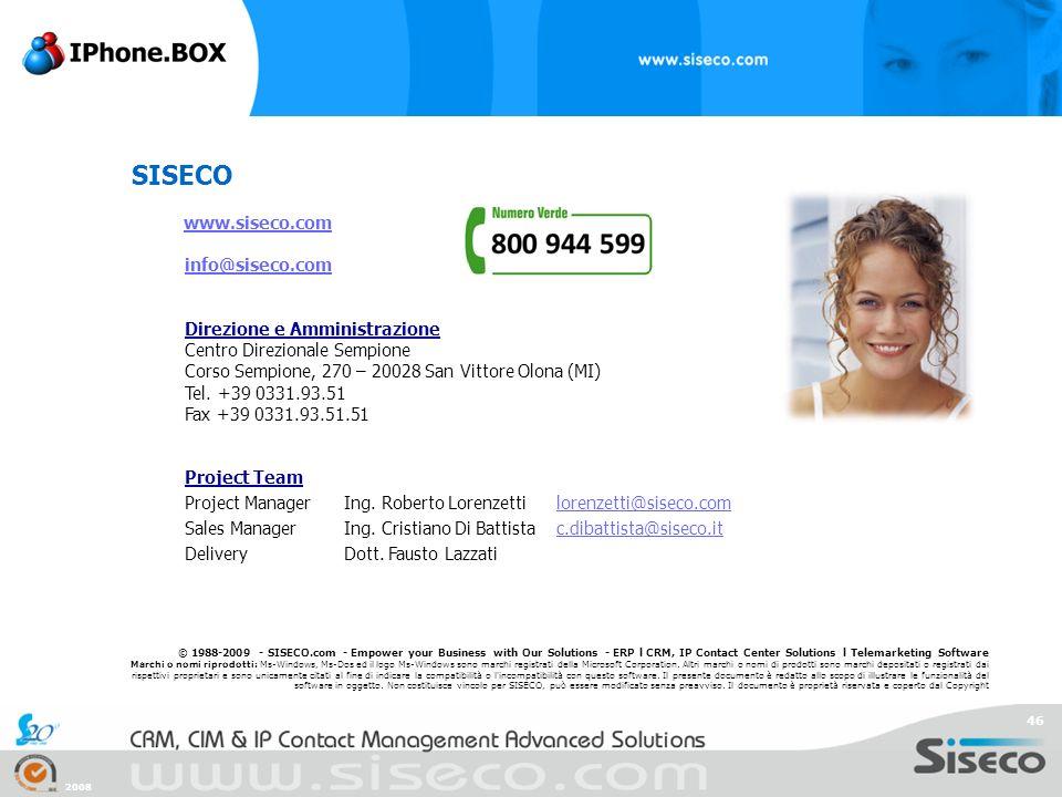 SISECO www.siseco.com info@siseco.com Direzione e Amministrazione
