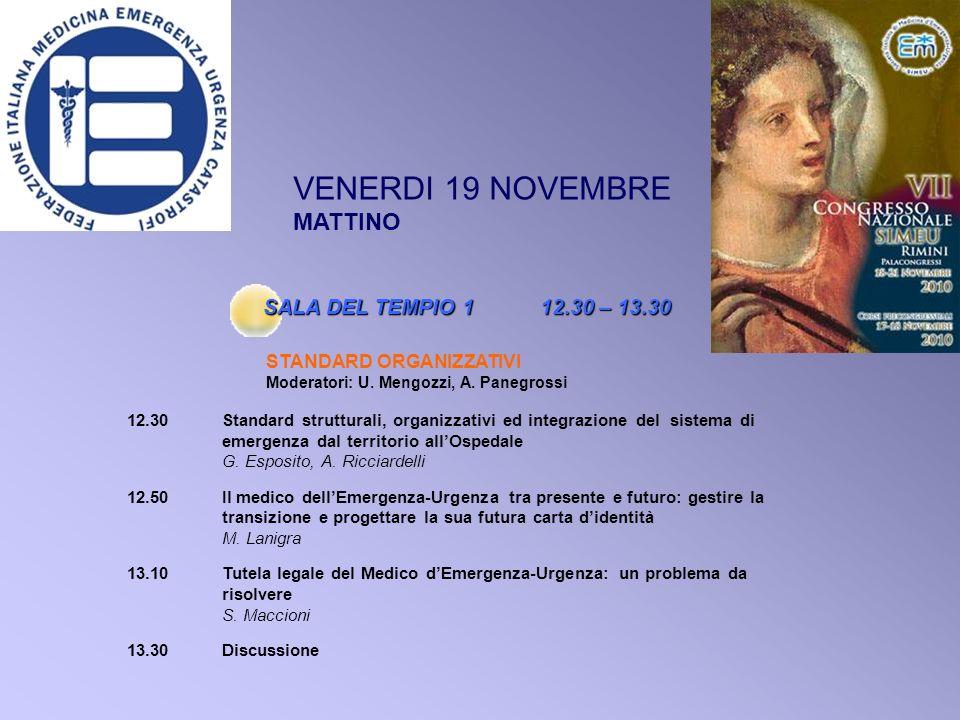 VENERDI 19 NOVEMBRE MATTINO SALA DEL TEMPIO 1 12.30 – 13.30