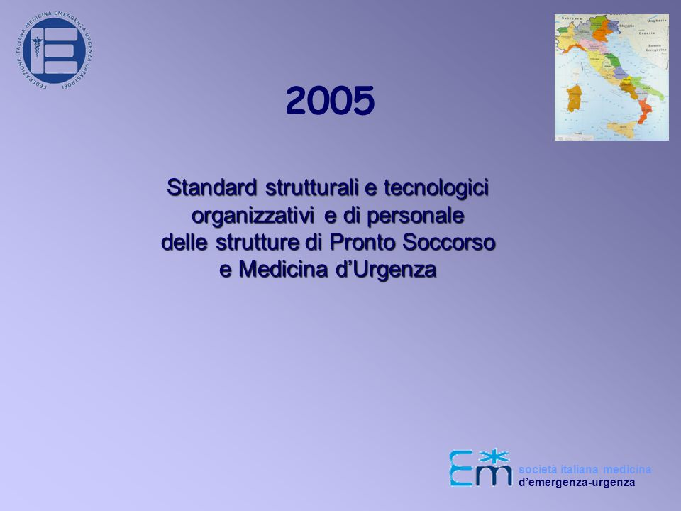2005 Standard strutturali e tecnologici organizzativi e di personale