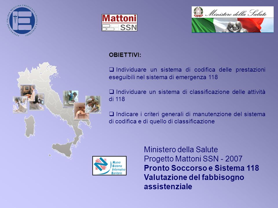 Ministero della Salute Progetto Mattoni SSN - 2007