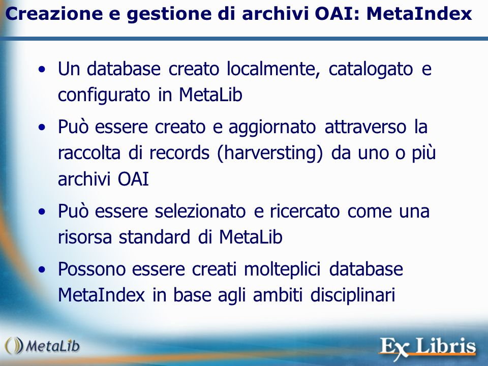 Un database creato localmente, catalogato e configurato in MetaLib