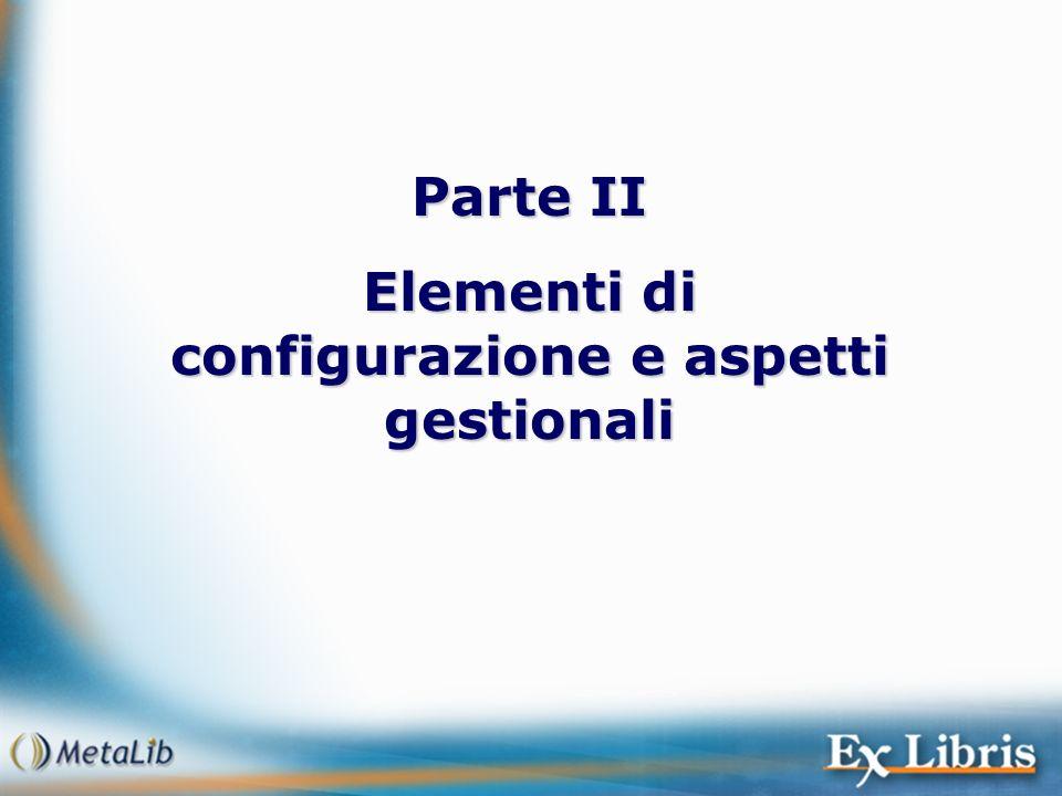 Elementi di configurazione e aspetti gestionali