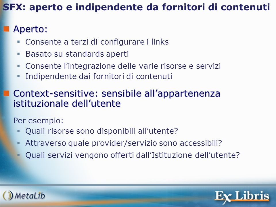 SFX: aperto e indipendente da fornitori di contenuti