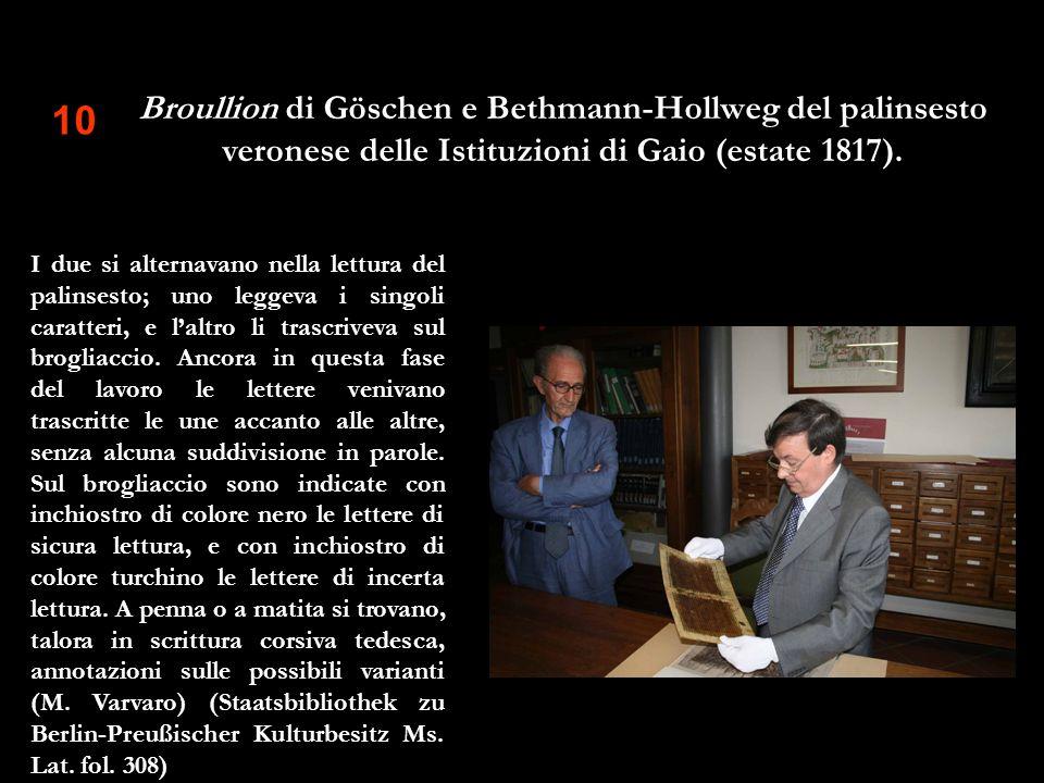 Broullion di Göschen e Bethmann-Hollweg del palinsesto veronese delle Istituzioni di Gaio (estate 1817).