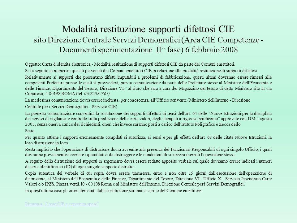 Modalità restituzione supporti difettosi CIE sito Direzione Centrale Servizi Demografici (Area CIE Competenze - Documenti sperimentazione II^ fase) 6 febbraio 2008