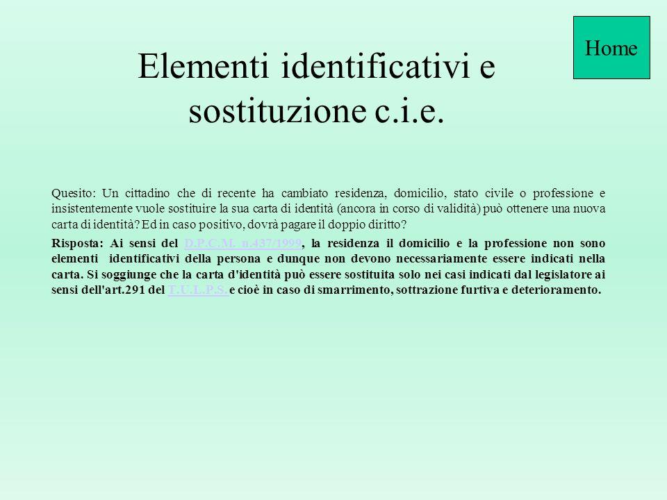 Elementi identificativi e sostituzione c.i.e.
