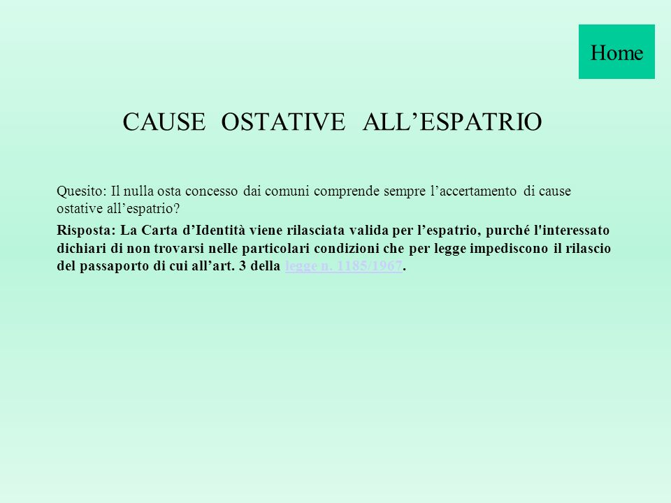 CAUSE OSTATIVE ALL'ESPATRIO
