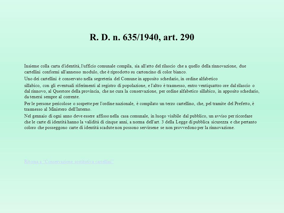 R. D. n. 635/1940, art. 290