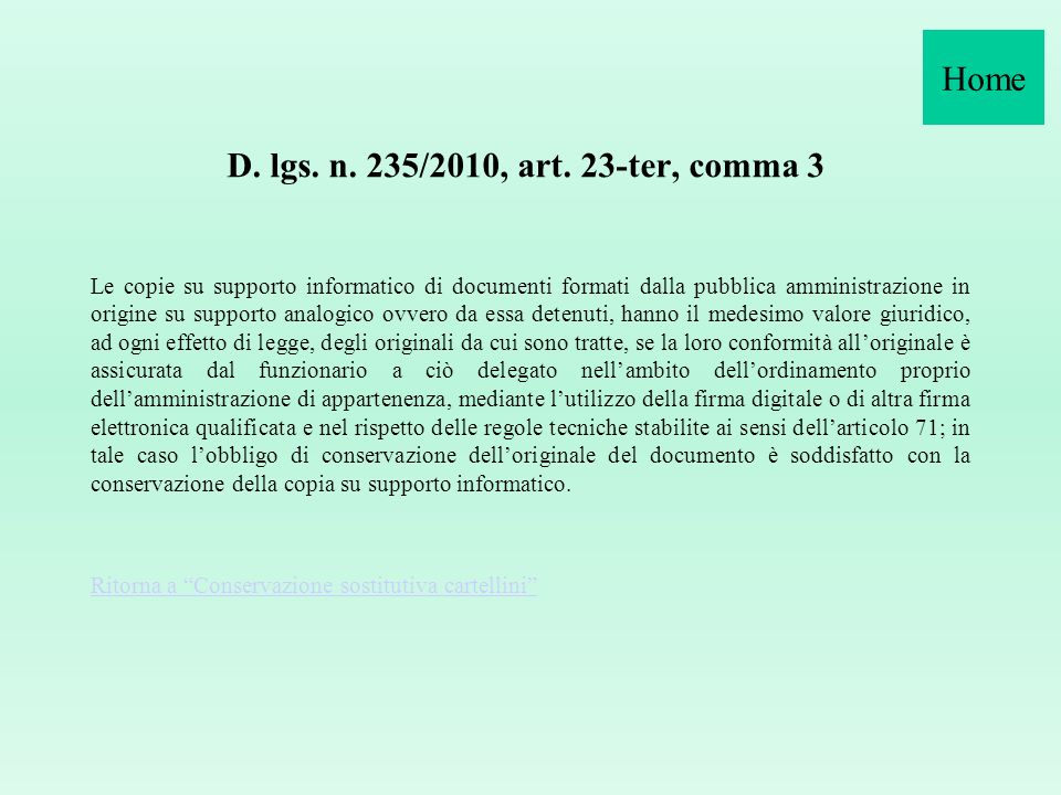 Home D. lgs. n. 235/2010, art. 23-ter, comma 3