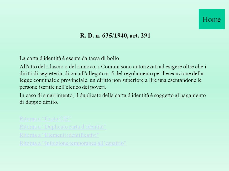 Home R. D. n. 635/1940, art. 291.