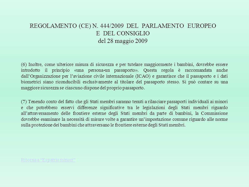 REGOLAMENTO (CE) N. 444/2009 DEL PARLAMENTO EUROPEO E DEL CONSIGLIO del 28 maggio 2009