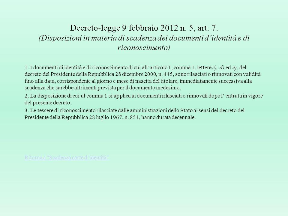 Decreto-legge 9 febbraio 2012 n. 5, art. 7