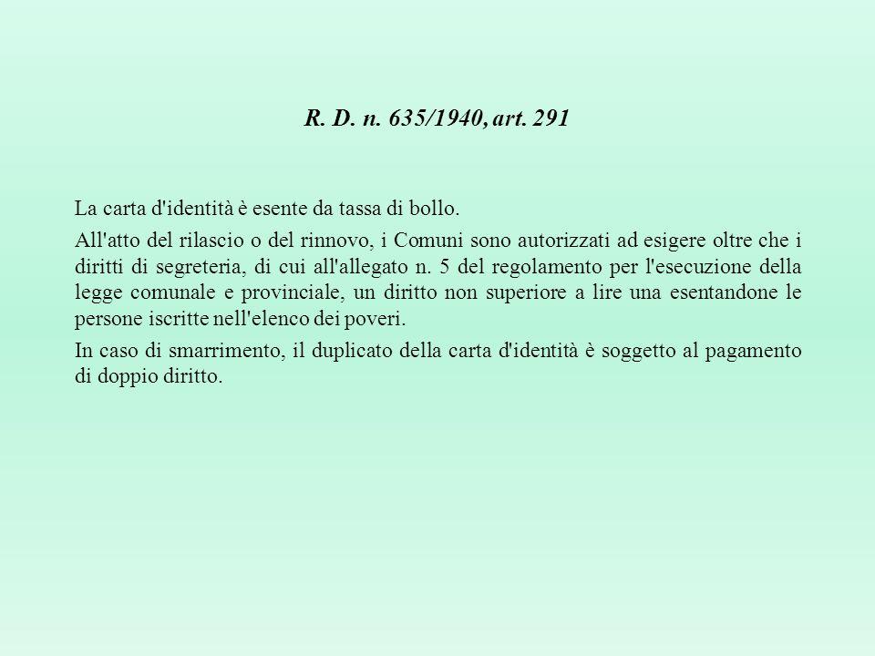 R. D. n. 635/1940, art. 291